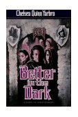 Better in the Dark A Novel of Saint-Germain 1995 9780312859787 Front Cover