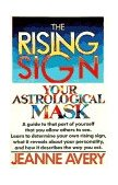 Rising Sign Your Astrological Mask 1991 9780385132787 Front Cover