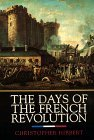 Days of the French Revolution 1999 9780688169787 Front Cover
