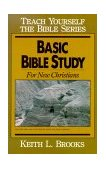 Basic Bible Study For New Christians 1961 9780802404787 Front Cover
