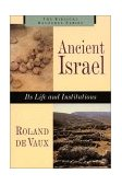 Ancient Israel Its Life and Institutions 1997 9780802842787 Front Cover