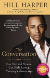 Conversation How Men and Women Can Build Loving, Trusting Relationships 1st 2010 9781592405787 Front Cover