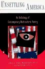 Unsettling America An Anthology of Contemporary Multicultural Poetry 1994 9780140237788 Front Cover