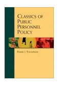 Classics of Public Personnel Policy 3rd 2002 Revised 9780155062788 Front Cover