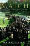 Match The Day the Game of Golf Changed Forever 2007 9781401302788 Front Cover