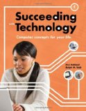 Succeeding with Technology 4th 2010 Revised 9780538745789 Front Cover