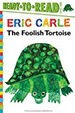 Foolish Tortoise/Ready-To-Read Level 2 2015 9781481435789 Front Cover