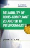 Reliability of RoHS-Compliant 2D and 3D IC Interconnects 2010 9780071753791 Front Cover