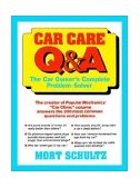 Car Care Q&a The Auto Owner's Complete Problem-Solver 1992 9780471544791 Front Cover