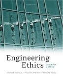 Engineering Ethics Concepts and Cases 4th 2008 9780495502791 Front Cover