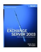 Microsoft� Exchange Server 2003 Administrator's Companion 1st 2003 Revised  9780735619791 Front Cover