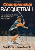 Championship Racquetball 1st 2011 9780736089791 Front Cover
