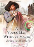 Young Man Without Magic 2009 9780765322791 Front Cover