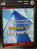 Through the Gateway: Readings to Accompany Gateway to Engineering 2009 9781418061791 Front Cover