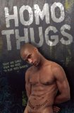 Homo Thugs 2011 9781934187791 Front Cover
