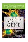 Agile Gene How Nature Turns on Nurture 2004 9780060006792 Front Cover