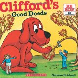 Clifford's Good Deeds 2010 9780545215794 Front Cover