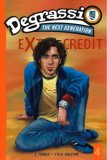 Degrassi Extra Credit #4 Safety Dance 2007 9781416530794 Front Cover