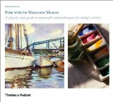 Paint with the Watercolor Masters 2010 9780500288795 Front Cover