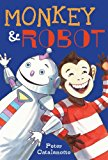 Monkey and Robot 2014 9781442429796 Front Cover