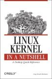 Linux Kernel in a Nutshell 2006 9780596100797 Front Cover