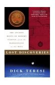 Lost Discoveries The Ancient Roots of Modern Science--From the Babylonians to the Maya 1st 2003 9780743243797 Front Cover