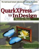 QuarkXPress to Indesign Face to Face 2005 9780764583797 Front Cover
