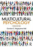 Multicultural Psychology Third Edition 3rd 2017 9781138659797 Front Cover