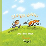 Super Marc en Fran�ais et en Arabe Super Marc 2012 9781479181797 Front Cover