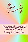 Art of Karaoke - Volume Three 103 T-Shirt Designs 2013 9781492162797 Front Cover