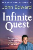 Infinite Quest Develop Your Psychic Intuition to Take Charge of Your Life 2012 9781402797798 Front Cover