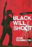 Black Will Shoot A Novel 2008 9781416938798 Front Cover