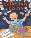 Lots and Lots of Coins 2011 9780525478799 Front Cover