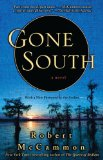 Gone South 2008 9781416577799 Front Cover