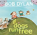 If Dogs Run Free 2013 9781451648799 Front Cover