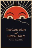 Game of Life and How to Play It 2011 9781614270799 Front Cover