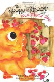 Goopy Ghost at Valentine's Day 2012 9781466337800 Front Cover