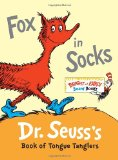 Fox in Socks Dr. Seuss's Book of Tongue Tanglers 2011 9780307931801 Front Cover