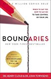 Boundaries When to Say Yes, How to Say No, to Take Control of Your Life 2017 9780310351801 Front Cover