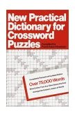New Practical Dictionary for Crossword Puzzles More Than 75,000 Answers to Definitions 1975 9780385052801 Front Cover