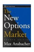 New Options Market 4th 2000 Revised 9780471348801 Front Cover