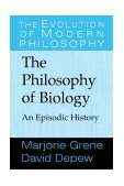 Philosophy of Biology An Episodic History 2004 9780521643801 Front Cover