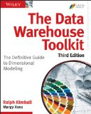 Data Warehouse Toolkit The Definitive Guide to Dimensional Modeling 3rd 2013 9781118530801 Front Cover