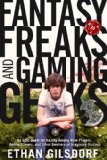Fantasy Freaks and Gaming Geeks An Epic Quest for Reality among Role Players, Online Gamers, and Other Dwellers of Imaginary Realms 2009 9781599214801 Front Cover