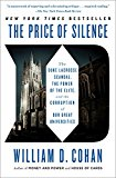 Price of Silence The Duke Lacrosse Scandal, the Power of the Elite, and the Corruption of Our Great Universities 1st 2015 9781451681802 Front Cover