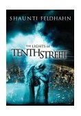 Lights of Tenth Street 2003 9781590520802 Front Cover