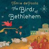 Birds of Bethlehem 2012 9780399257803 Front Cover