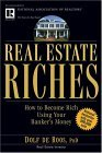 Real Estate Riches How to Become Rich Using Your Banker's Money 2004 9780471711803 Front Cover