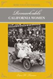Remarkable California Women 2nd 2014 9780762769803 Front Cover