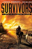 Survivors A Novel of the Coming Collapse 2011 9781439172803 Front Cover